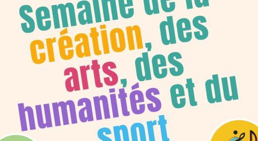 Semaine de la création, des arts, de l'humanité et du sport